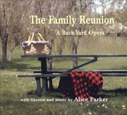 The Family Reunion - A Back-Yard Opera